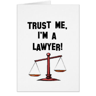 Trust me Im a lawyer Card