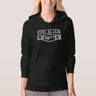 Trust Me I'm A Lawyer Hoodie