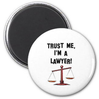 Trust me Im a lawyer Magnet