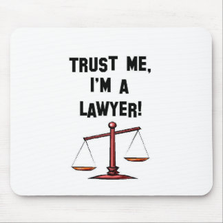 Trust me Im a lawyer Mouse Mat