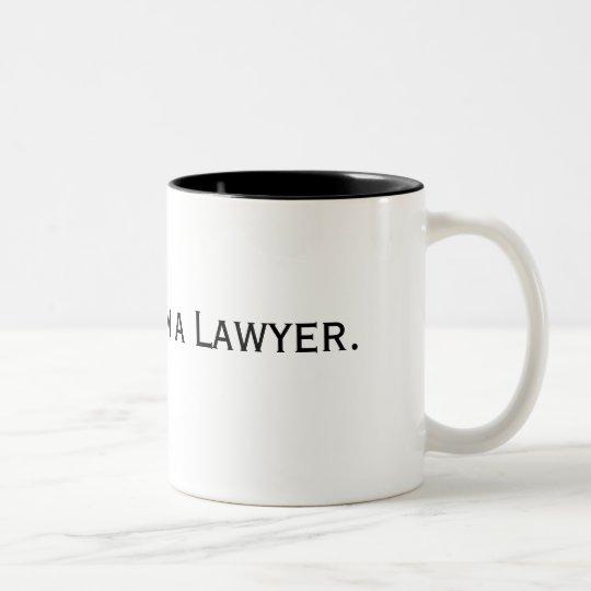 Trust Me. I'm a Lawyer. Two-Tone Coffee Mug