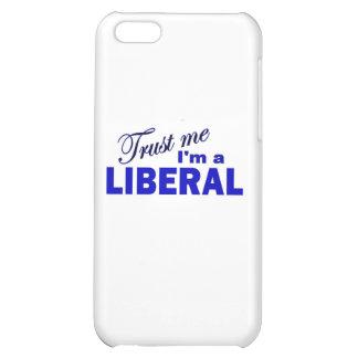 Trust Me I'm a Liberal iPhone 5C Cover
