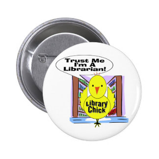 Trust Me I'm A Librarian 6 Cm Round Badge