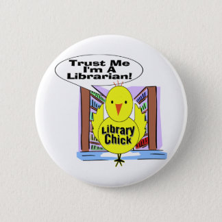 Trust Me I'm A Librarian 6 Cm Round Badge