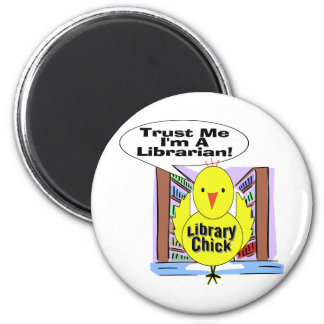 Trust Me I'm A Librarian 6 Cm Round Magnet