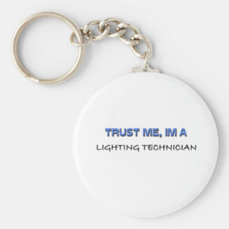 Trust Me I'm a Lighting Technician Basic Round Button Key Ring