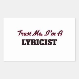 Trust me I'm a Lyricist Rectangular Stickers