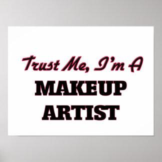 Trust me I'm a Makeup Artist Poster