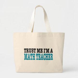 Trust Me I'm A Math Teacher (the blue edition) Canvas Bags