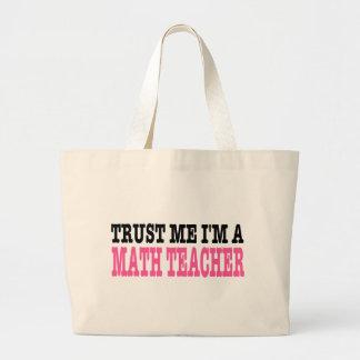 Trust Me I'm A Math Teacher (the pink edition) Bag