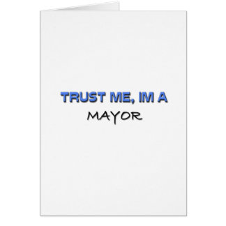 Trust Me I'm a Mayor Card