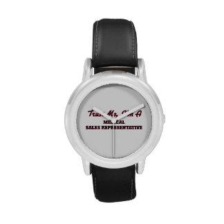Trust me I'm a Medical Sales Representative Wristwatch