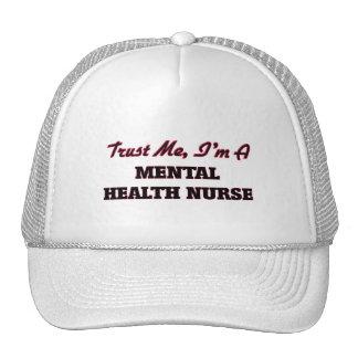 Trust me I'm a Mental Health Nurse Mesh Hats