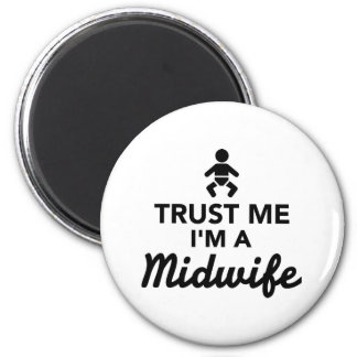 Trust me I'm a Midwife 6 Cm Round Magnet