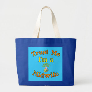Trust Me I'm a Midwife Products Tote Bag