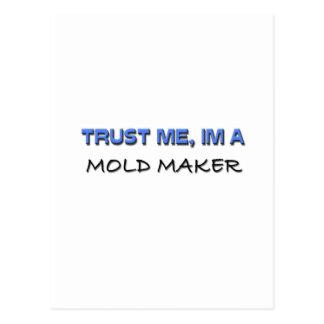 Trust Me I'm a Mold Maker Postcard