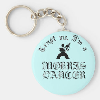 Trust Me I'm A Morris Dancer Basic Round Button Key Ring