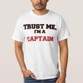 Trust Me I'm a My Captain T-Shirt
