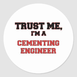 Trust Me I'm a My Cementing Engineer Sticker