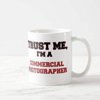 Trust Me I'm a My Commercial Photographer Basic White Mug