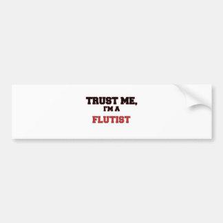 Trust Me I'm a My Flutist Bumper Sticker