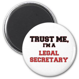 Trust Me I'm a My Legal Secretary Magnet
