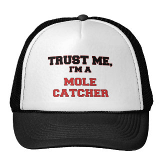 Trust Me I'm a My Mole Catcher Cap