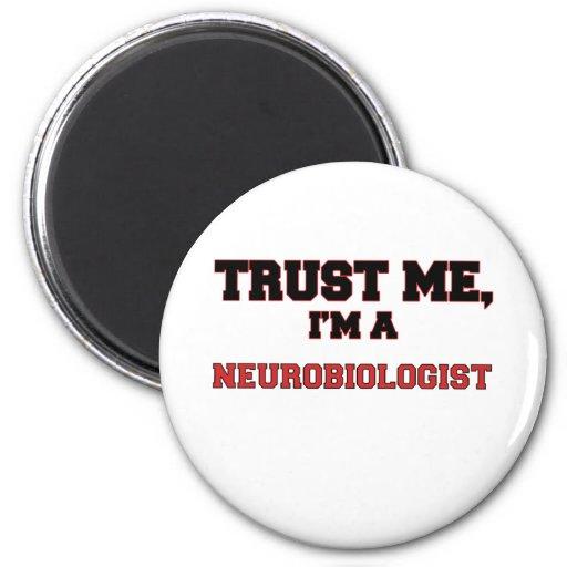 Trust Me I'm a My Neurobiologist Magnets