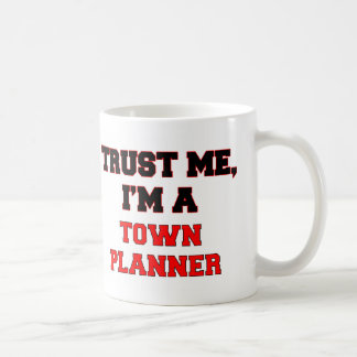 Trust Me I'm a My Town Planner Mugs