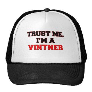 Trust Me I'm a My Vintner Trucker Hat