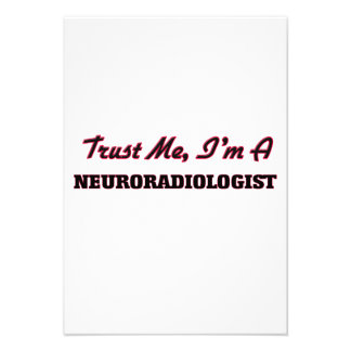 Trust me I'm a Neuroradiologist Personalized Invitation