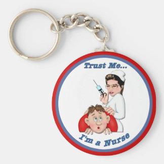 Trust Me - I'm a Nurse Basic Round Button Key Ring