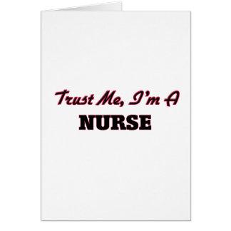 Trust me I'm a Nurse Greeting Card