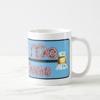 Trust Me, I'm a Nurse Classic White Coffee Mug