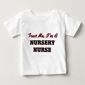 Trust me I'm a Nursery Nurse T-shirt