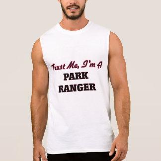 Trust me I'm a Park Ranger Sleeveless T-shirts