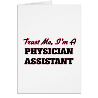 Trust me I'm a Physician Assistant Card