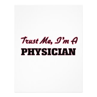 Trust me I'm a Physician Full Color Flyer