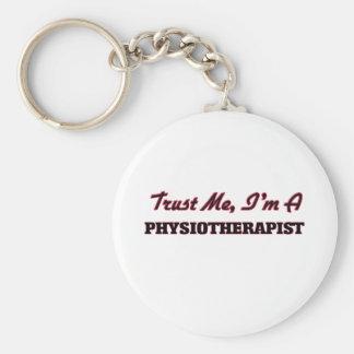 Trust me I'm a Physioarapist Basic Round Button Key Ring