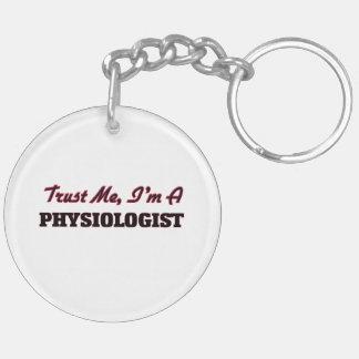 Trust me I'm a Physiologist Acrylic Key Chain