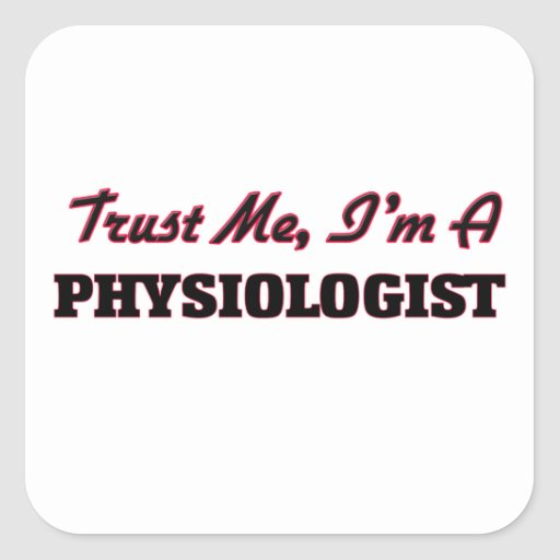 Trust me I'm a Physiologist Stickers