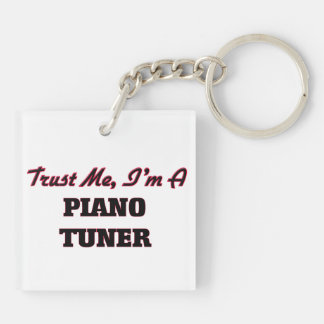 Trust me I'm a Piano Tuner Square Acrylic Keychain