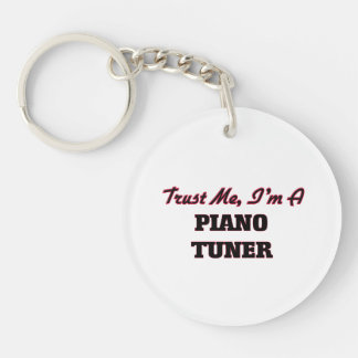 Trust me I'm a Piano Tuner Keychain