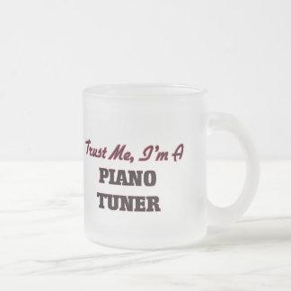 Trust me I'm a Piano Tuner Coffee Mug