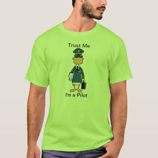 Trust Me I'm A Pilot Aviation Humor Shirt