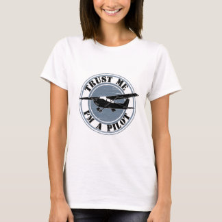 Trust Me I'm a Pilot Aviation T-Shirt