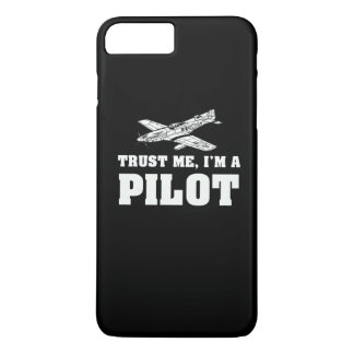 Trust me, I'm a pilot iPhone 7 Plus Case