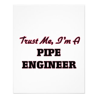 Trust me I'm a Pipe Engineer Flyer