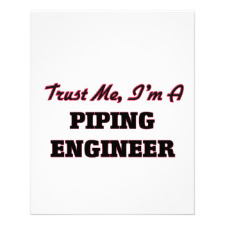 Trust me I'm a Piping Engineer Flyer Design