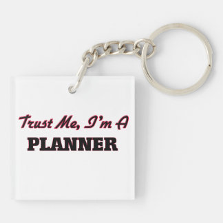 Trust me I'm a Planner Square Acrylic Key Chain
